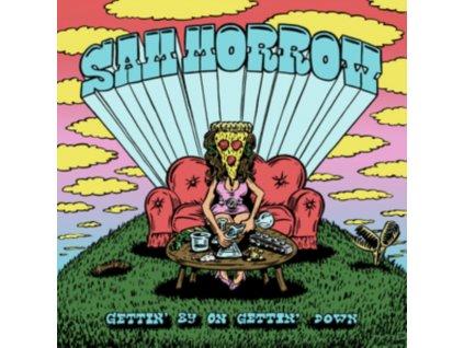 SAM MORROW - Gettin By On Gettin Down (LP)
