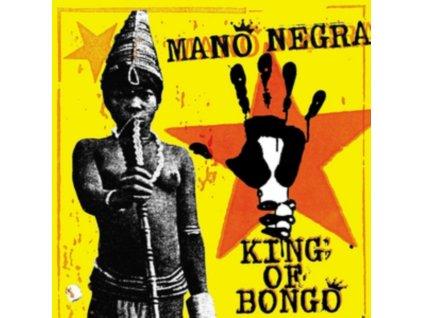 MANO NEGRA - King Of Bongo (LP)