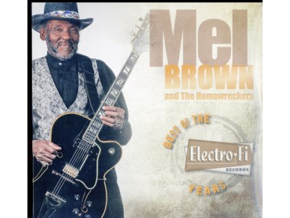 """MEL BROWN & THE HOMEWRECKERS - Mel Brown Best Of The Electro-Fi Record Years (Limited Edition) (10"""" Vinyl)"""