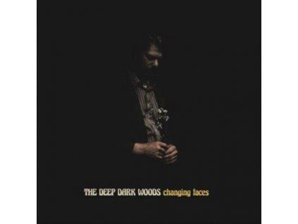 DEEP DARK WOODS - Changing Faces (LP)