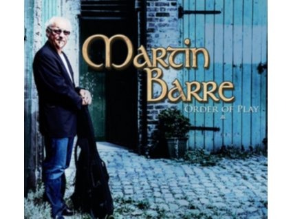 MARTIN BARRE - Order Of Play (LP)