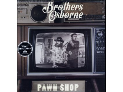 BROTHERS OSBORNE - Pawn Shop (LP)