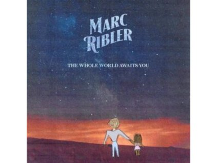 MARC RIBLER - The Whole World Awaits You (LP)