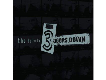 3 DOORS DOWN - Better Life (20th Anniversary) (LP)