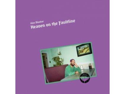 ALEX BLEEKER - Heaven On The Faultlin (LP)