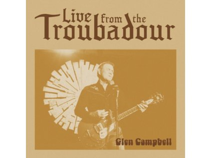 GLEN CAMPBELL - Live From The Troubadour (LP)