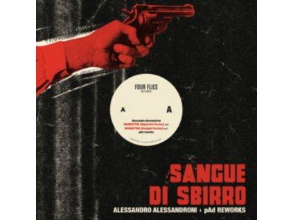 "ALESSANDRO ALESSANDRONI & PAD - Sangue Di Sbirro / Pad Reworks (12"" Vinyl)"