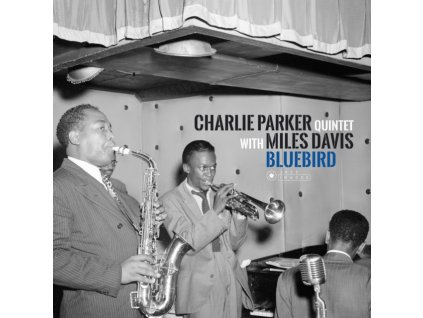 CHARLIE PARKER QUINTET WITH MILES DAVIS - Bluebird (Charlie Parkers Best Sides With Miles Davis) (LP)