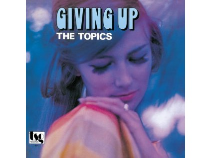 TOPICS - Giving Up (LP)