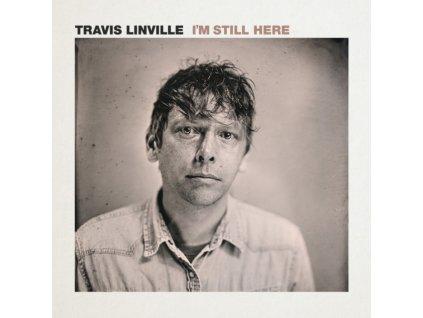 TRAVIS LINVILLE - Im Still Here (LP)