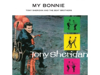 TONY SHERIDAN & THE BEAT BROTHERS - My Bonnie (LP)