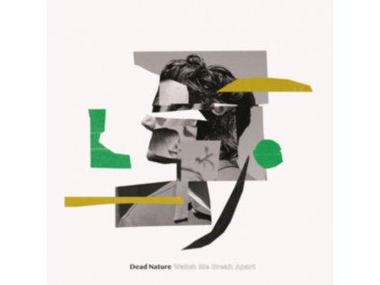 DEAD NATURE - Watch Me Break Apart (LP)