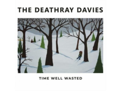 DEATHRAY DAVIES - Time Well Wasted (LP)