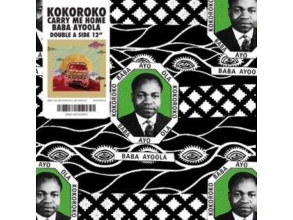 "KOKOROKO - Baba Ayoola / Carry Me Home (12"" Vinyl)"