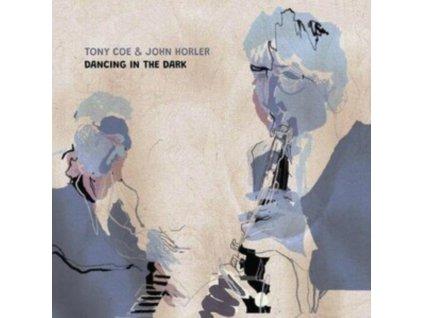 TONY COE & JOHN HORLER - Dancing In The Dark (LP)