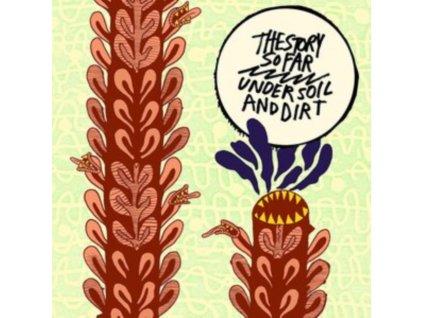 STORY SO FAR - Under Soil And Dirt (LP)