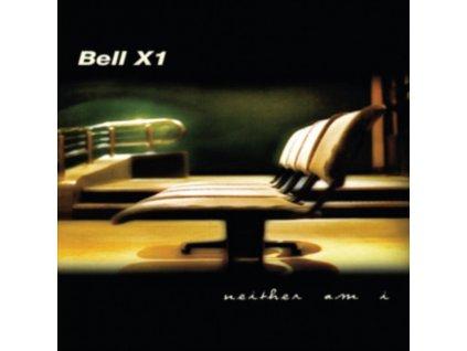 BELL X1 - Neither Am I (LP)