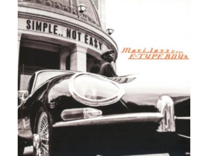 MAXI JAZZ & THE E-TYPE BOYS - Simple..Not Easy (LP)