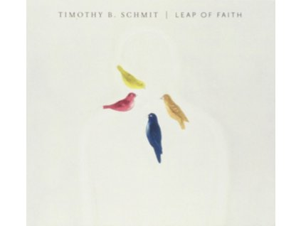 TIMOTHY B. SCHMIT - Leap Of Faith (LP)