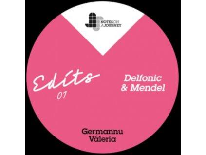 "GERMANNU / VALERIA - Noaj Edits 01 - Mendel & Delfonic (12"" Vinyl)"