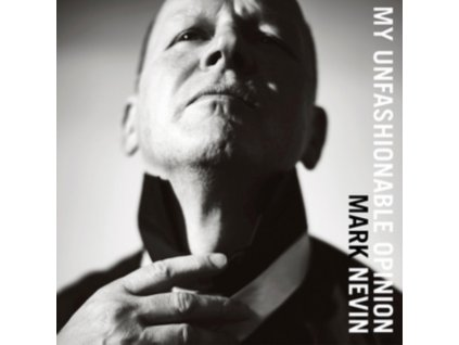 MARK NEVIN - My Unfashionable Opinion (LP)