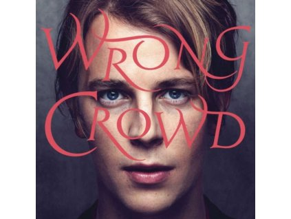 TOM ODELL - Wrong Crowd (LP)