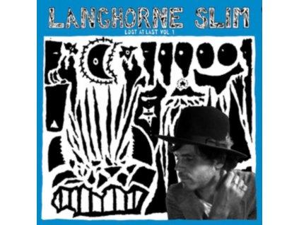 LANGHORNE SLIM - Lost At Last Vol. 1 (LP)