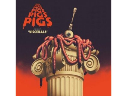 PIGS PIGS PIGS PIGS PIGS PIGS PIGS - Viscerals (Splatter Vinyl) (LP)