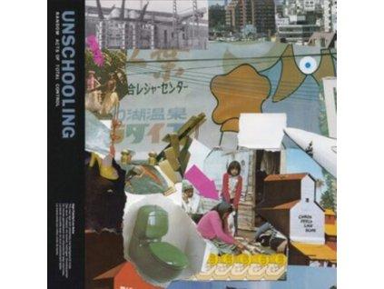"UNSCHOOLING - Random Acts Of Total Control (10"" Vinyl)"