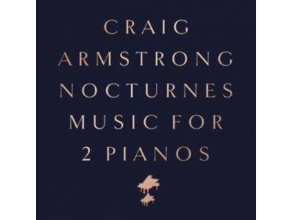 CRAIG ARMSTRONG - Nocturnes - Music For Two Pianos (LP)