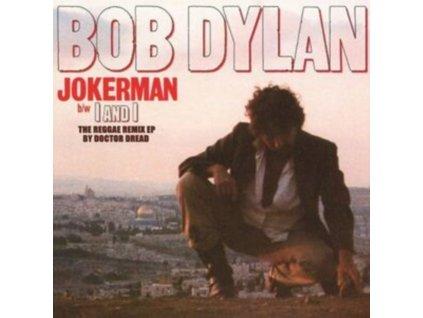 "BOB DYLAN - Jokerman / I And I (The Reggae Remix Ep) (RSD 2021) (12"" Vinyl)"