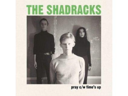 "SHADRACKS - Pray / Times Up (7"" Vinyl)"