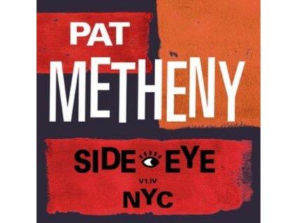 PAT METHENY - Side-Eye NYC (V1. Iv) (LP)