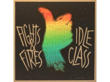 """IDLE CLASS/FIGHTS & FIRES - Idle Class (7"""" Vinyl)"""