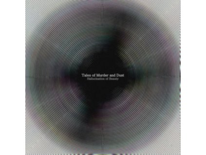 TALES OF MURDER AND DUST - Hallucination Of Beauty (LP)