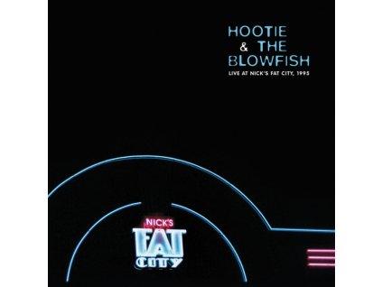 HOOTIE & THE BLOWFISH - Live Nicks Fat City (LP)