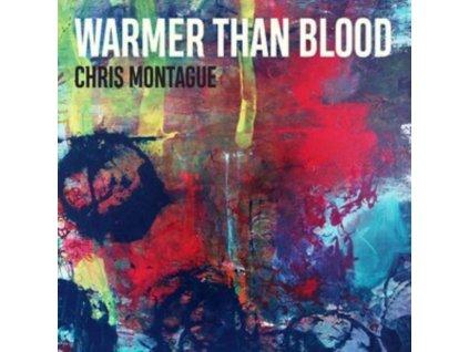 CHRIS MONTAGUE - Warmer Than Blood (LP)