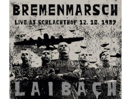 LAIBACH - Bremenmarsch - Live At Schlachthof. 12.10.1987 (LP + CD)