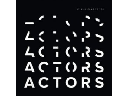 ACTORS - It Will Come To You (Clear Vinyl) (LP)