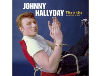 JOHNNY HALLYDAY - Tete A Tete Plus Retiens La Nuit (+5 Bonus Tracks) (LP)