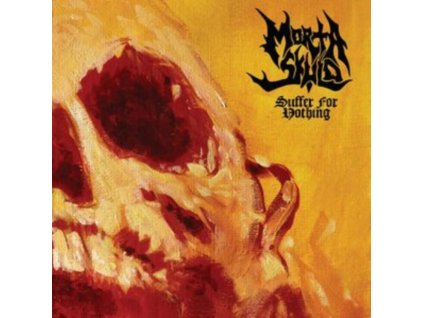MORTA SKULD - Suffer For Nothing (LP)