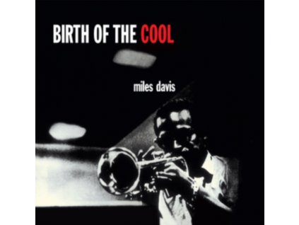 MILES DAVIS - Birth Of The Cool (+Bonus Digi Containing Birth Of The Cool +11 Bonus Tracks) (LP + CD)
