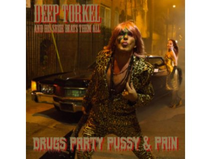 DEEP TORKEL & HIS SUZIE BEATS THEM ALL - Drugs Party Pussy & Pain (LP + CD)