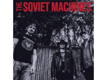 SOVIET MACHINES - The Soviet Machines (LP)