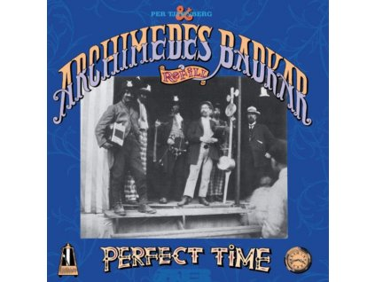 ARCHIMEDES BADKAR - A Perfect Time (LP)