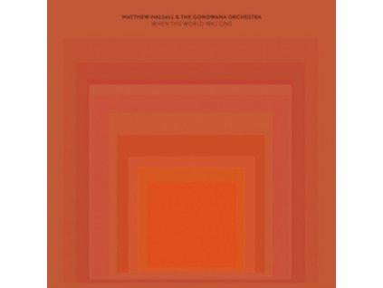 MATTHEW HALSALL & THE GONDWANA ORCHESTRA - When The World Was One (LP)