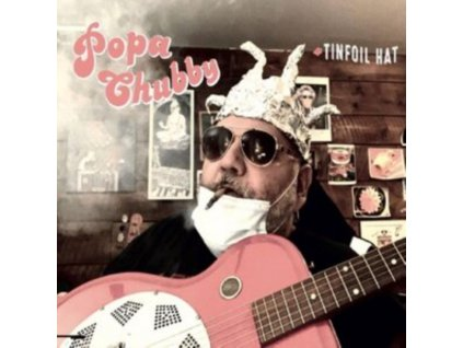 POPA CHUBBY - Tinfoil Hat (LP)