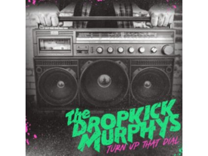 DROPKICK MURPHYS - Turn Up That Dial (Coloured Vinyl) (LP)