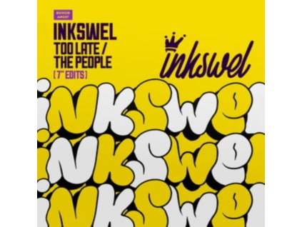"""INKSWEL - Too Late / The People (7"""" Vinyl)"""