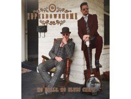SUPERDOWNHOME - No Balls. No Blues Chips (LP)